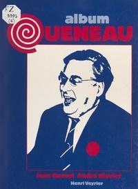 Jean Queval et André Blavier - Raymond Queneau - Portrait d'un poète.