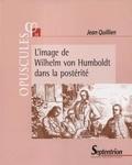 Jean Quillien - L'image de Wilhelm von Humboldt dans la postérité.