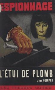 Jean Quimper - L'étui de plomb.