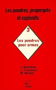 Deedr.fr Les Poudres, propergols et explosifs - Tome 3, Les Poudres pour armes Image