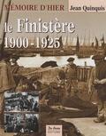Jean Quinquis - Le Finistère 1900-1925.