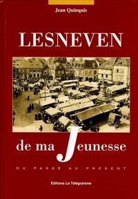 Jean Quinquis - Lesneven de ma Jeunesse.