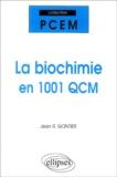 Jean-R Gontier - La biochimie en 1001 QCM.