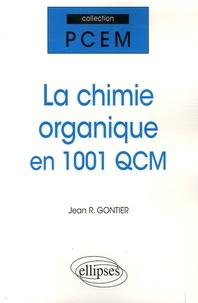 Jean-R Gontier - La chimie organique en 1001 QCM.
