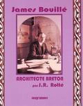 Jean R. Rotté - James Bouillé - Architecte breton Fondateur de l'Atelier breton d'art chrétien.