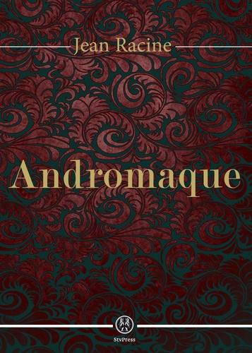 Andromaque - 9782367530437 - 0,99 €