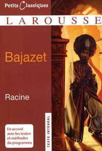 Jean Racine - Bajazet.