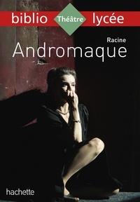 Jean Racine et Fanny Marin - Bibliolycée - Andromaque Racine.