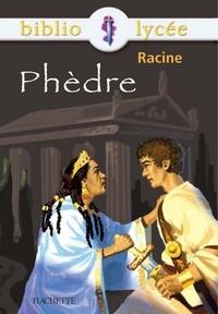 Jean Racine et Anne Autiquet - Bibliolycée - Phèdre, Racine.