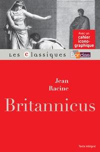 Jean Racine et Bernard Chédozeau - Britannicus.