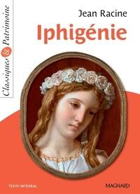 Jean Racine - Iphigénie - Classiques et Patrimoine.