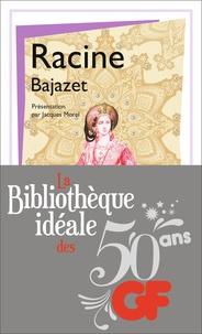 Jean Racine - La bibliothèque idéale des 50 ans GF Tome 35 : Bajazet.