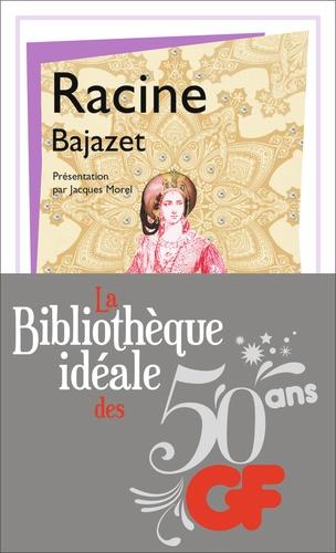 La bibliothèque idéale des 50 ans GF Tome 35 Bajazet