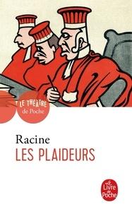 Jean Racine - Les plaideurs.
