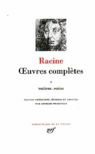 Jean Racine - Oeuvres complètes - Tome 1, Théâtre Poésie.