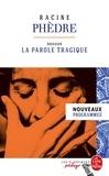 Jean Racine - Phèdre - Dossier thématique : la parole tragique.