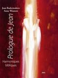 Jean Radermakers - Prologue de Jean - Harmoniques bibliques.