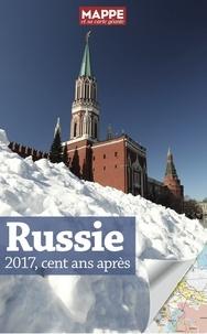 Jean Radvanyi et Sabine Dullin - Russie - 2017, cent ans après.