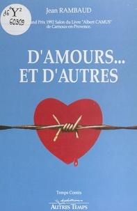 Jean Rambaud - D'amours... et d'autres - Nouvelles.