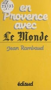 """Jean Rambaud et Jacques-François Simon - En Provence avec """"Le Monde""""."""