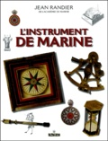 Jean Randier - L'instrument de marine.