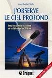 Jean-Raphaël Gilis - J'observe le ciel profond - Avec une lunette de 60mm ou un télescope de 115mm.