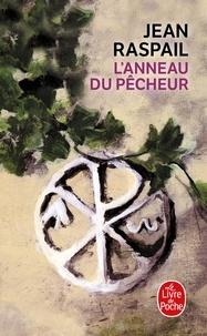 Téléchargements ebook Pdb L'anneau du pêcheur iBook MOBI par Jean Raspail 9782253140894