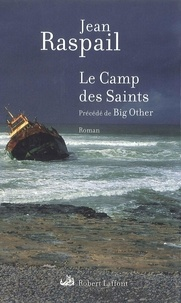 Jean Raspail - Le Camp des Saints.