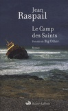 Jean Raspail - Le Camp des Saints.