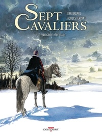 Jean Raspail et Jacques Terpant - Sept Cavaliers Tome 1 : Le Margrave héréditaire.