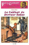 Jean Ray - Harry Dickson Tome 13 : Le Cabinet du Docteur Selles.