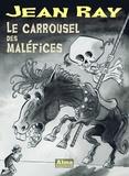 Jean Ray - Le carrousel des maléfices.