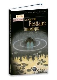 Jean Ray - Le nouveau bestiaire fantastique.