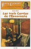 Jean Ray - Les Aventures de Harry Dickson Tome 18 : Les trois cercles de l'épouvante.