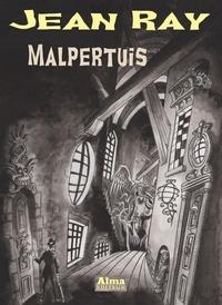 Jean Ray - Malpertuis - Histoire d'une maison fantastique.