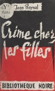 Jean Raynal - Crime chez les filles.