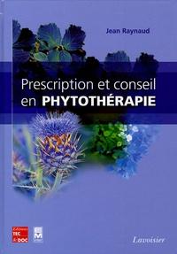 Jean Raynaud - Prescription et conseil en phytothérapie.