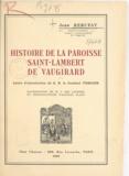 Jean Rebufat et M. J. des Lauriers - Histoire de la paroisse Saint-Lambert de Vaugirard.