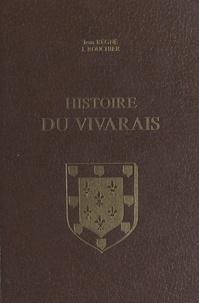 Jean Régné et Jacques Rouchier - Histoire du Vivarais (1). Le Vivarais depuis les origines jusqu'à l'époque de sa réunion à l'Empire (1039).