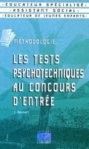 Les tests psychotechniques au concours dentrée - Éducateur spécialisé, assistant social, éducateur de jeunes enfants, méthodologie.pdf