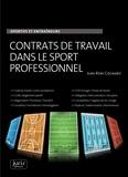 Jean-Rémi Cognard - Contrats de travail dans le sport professionnel - Sportifs et entraîneurs.