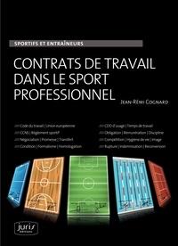 Contrats de travail dans le sport professionnel- Sportifs et entraîneurs - Jean-Rémi Cognard pdf epub