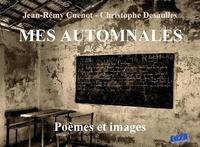 Jean-Rémy Cuenot et Christophe Desaulles - Mes automnales.