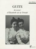Jean Rémy - Guite - La soeur d'Elisabeth de la Trinité.