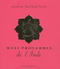 Jean Rémy et Patrice Serres - Maxi proverbes de l'Inde.