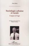 Jean Remy - Sociologie urbaine et rurale - L'espace et l'agir.