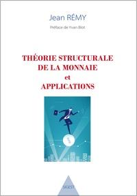 Théorie structurale de la monnaie et applications.pdf