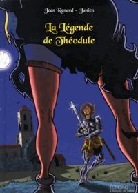 Jean Renard et  Junien - La Légende de Théodule.
