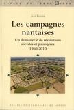 Jean Renard - Les campagnes nantaises - Un demi-siècle de révolutions sociales et paysagères (1960-2010).