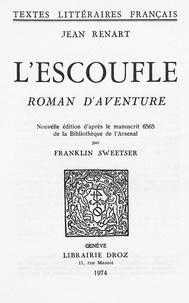 Jean Renart et Franklin P. Sweetser - L'Escoufle - Roman d'aventures.